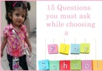 How to choose a playschool?