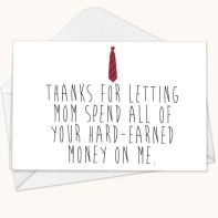 Funny Father's Day Card: Because you love your mom, don't you?