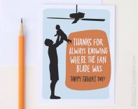 Funny Father's Day Card: After all he has been good to you all these years
