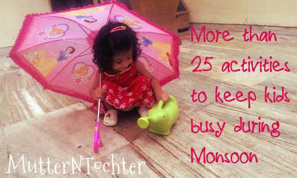 Activities to keep kids busy during Monsoons
