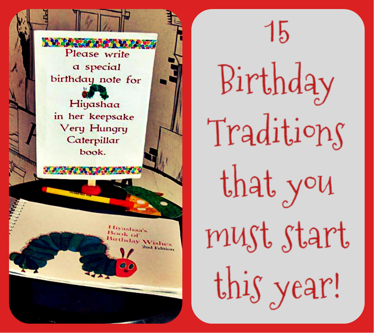 15 Birthday Traditions To Make Your Kids' Birthday Extra