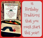 Birthday Traditions that you should start this year