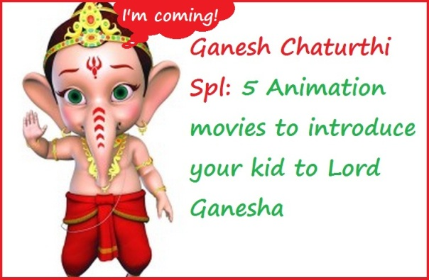 5 Animation movies to introduce your kid to lord Ganesha