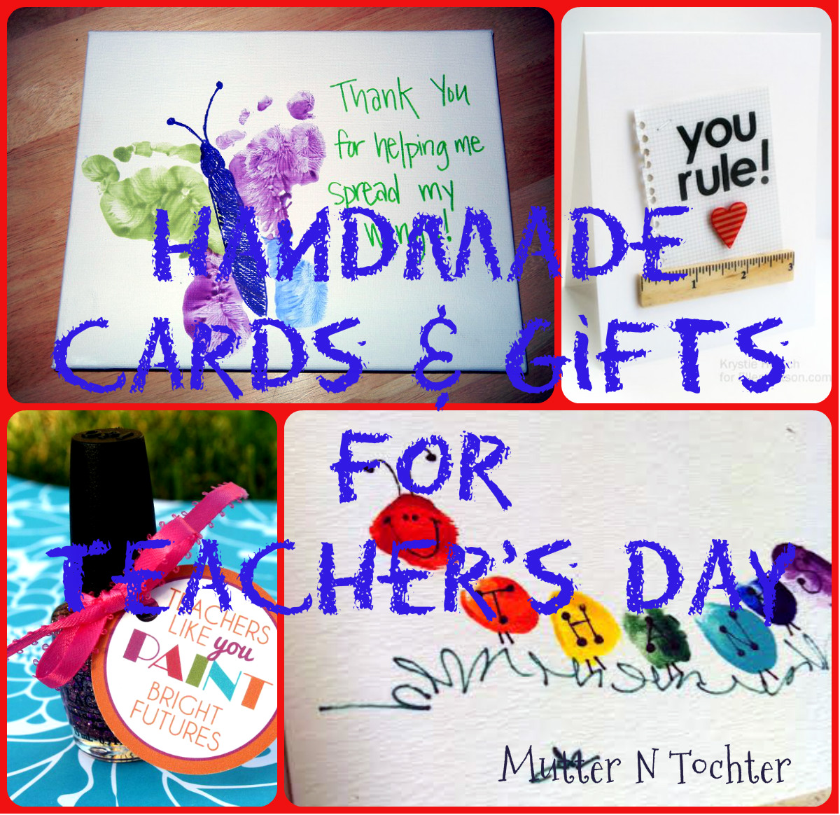 7 Last Minute Handmade Gifts And Cards For Teachers Day Mutter N