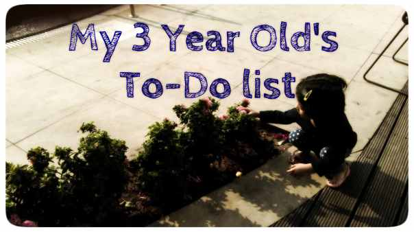 My 3 years old already has a 'to-do list