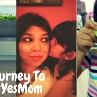 Taking up the #YesChallenge and my journey to be a #YesMom